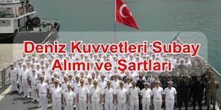 Deniz Kuvvetleri Subay Alımı Ve Şartları