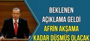 cumhurbaskani_acikladi_afrin_aksama_kadar_dusmus_olacak_h82483_332e3