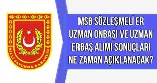 msb_2018_sozlesmeli_er_uzman_onbasi_ve_uzman_erbas_alimi_basvuru_sonuclari_ne_zaman_aciklanacak_h82301_ad902